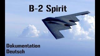 B-2 Spirit - Das geheimnisvollste Flugzeug der Welt - Doku - Deutsch