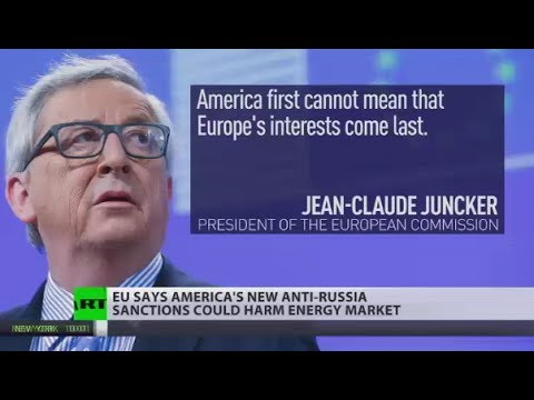 'America 1st cannot mean that Europe's interests come last': Juncker on new anti-Russia sanctions