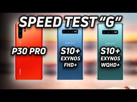 Speed Test G: Huawei P30 Pro vs Galaxy S10+ (FHD+)  vs S10+ (WQHD+)