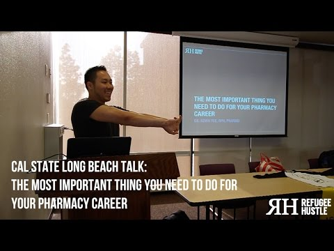 The most important thing you need to do for your pharmacy career (Cal State Long Beach talk)