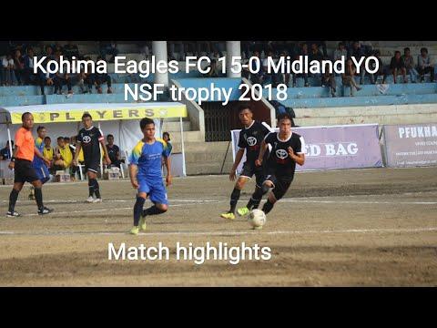 Kohima Eagles FC Vs Midland 15-0 | match highlights NSF trophy 2018