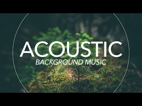 Uplifting Acoustic Background Music For Videos