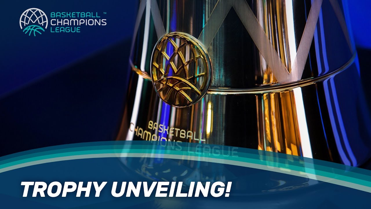 Trophy Basketball Champions League The Unveiling Of 4RA5jL3