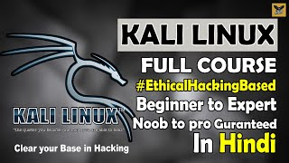 Kali Linux Full Coขrse in One Video | Full Tutorial for Beginners to Expert [Hindi]