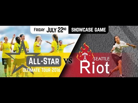 01 | All-Star Ultimate Tour vs. Seattle Riot, 2016