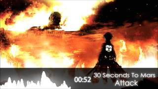 Nightcore - Attack - 30 Seconds To Mars
