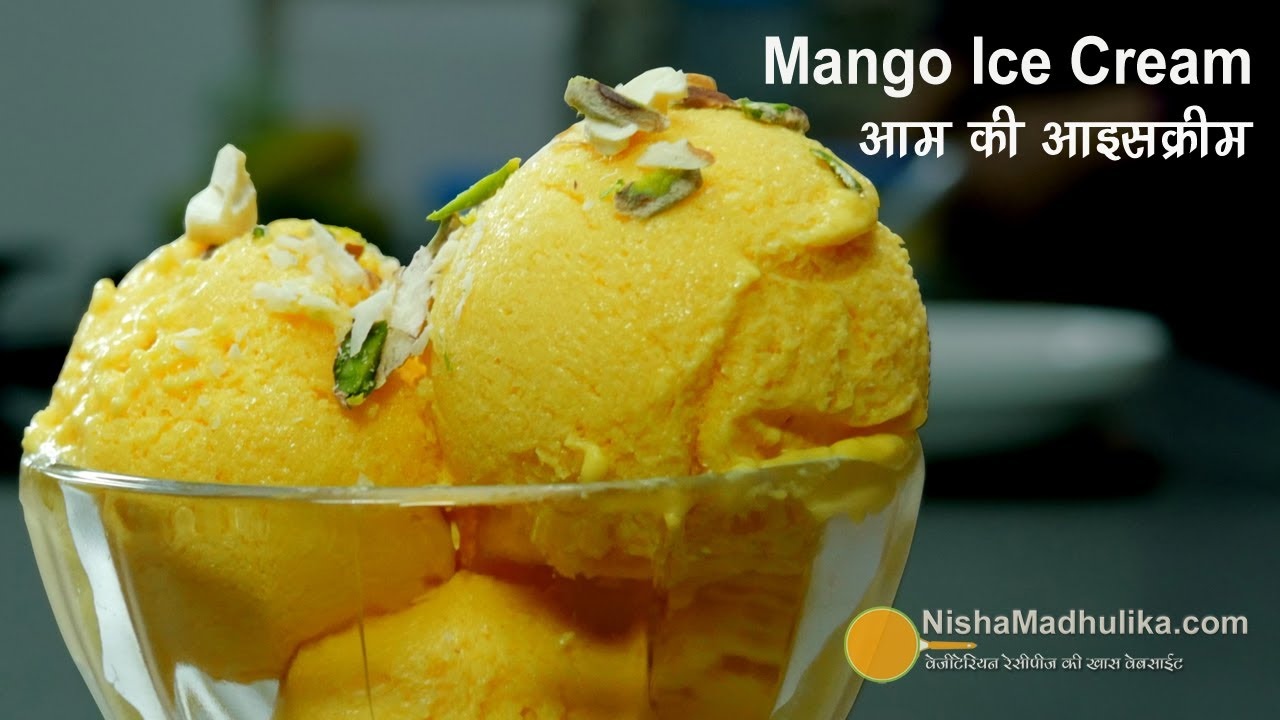 Mango ice cream recipe in hindi by sanjeev kapoor