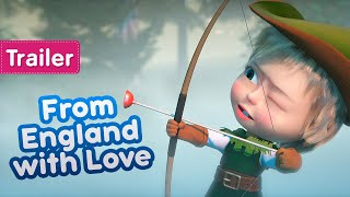 Masha and the Bear    From England with Love     (Trailer)  New episode coming soon!
