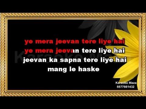 Ye Mera Jeevan Tere Liye - Karaoke - Babu - Kishore Kumar