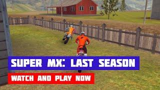 Super MX: Last Season · Game · Gameplay