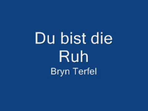 Du bist die Ruh by Franz Schubert, sung by Bryn Terfel