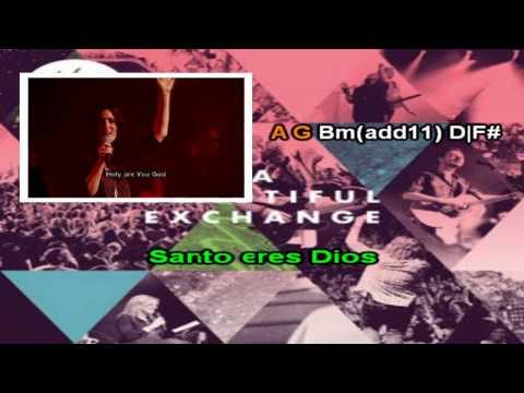 A Beautiful Exchange (Hillsong) Español con acordes (Karaoke) HD