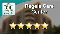 Regeis Care Center Bronx Superb 5 Star Review by Rena S.