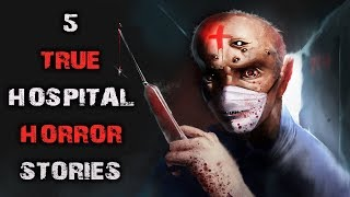 5 True SCARY Hospital Worker Horror Stories | REAL Night Shift Nurse Scary Stories