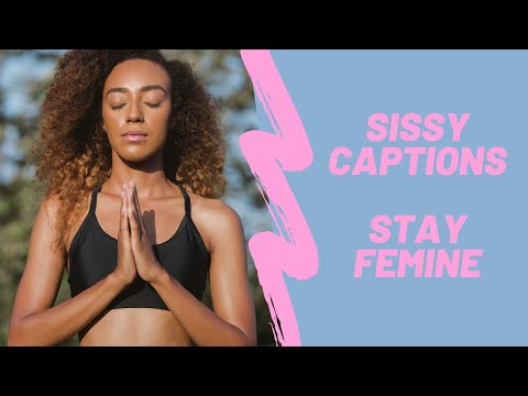 Sissy Journal The Beginner 50 High Quality Sissy Captions Tg Captions Feminization Video Youtube