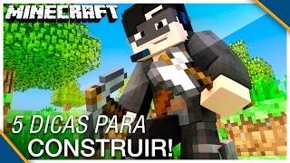 Minecraft: 5 DICAS PARA APRENDER A CONSTRUIR