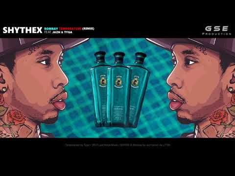 Shythex feat. Jazn & Tyga - Bombay Temperature (Remix)