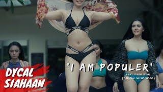 I AM POPULAR   Dinda Wine feat Dycal Siahaan & Miss POPULAR 2016