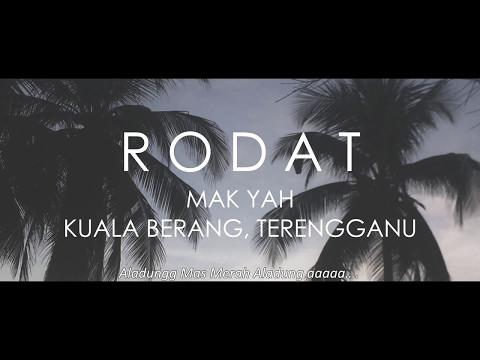 Rodat Tradisi Kita - Menarik Di Hulu Terengganu