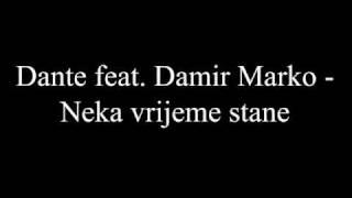 Dante feat. Damir Marko - Neka vrijeme stane