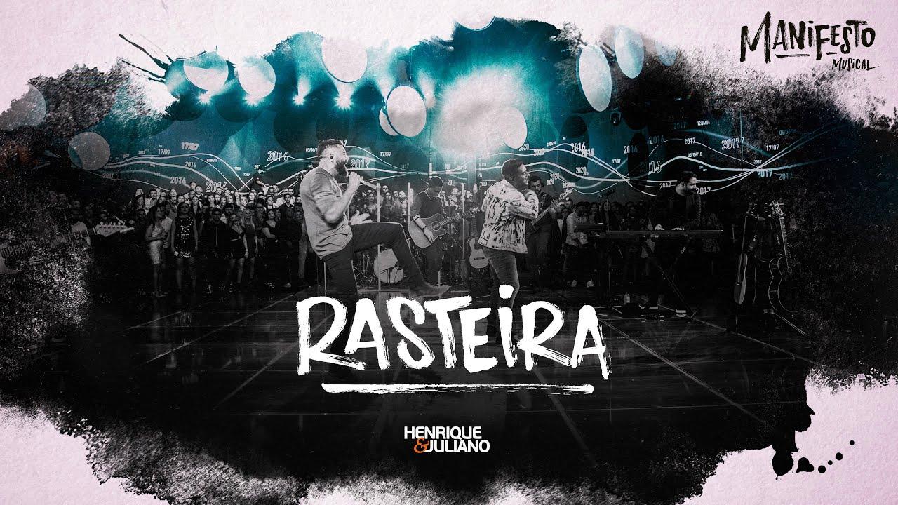 Download Henrique e Juliano -  RASTEIRA - DVD Manifesto Musical
