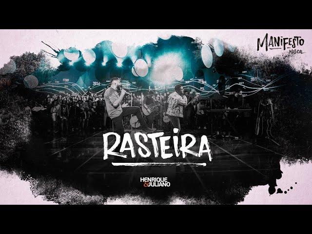 Henrique e Juliano -  RASTEIRA - DVD Manifesto Musical