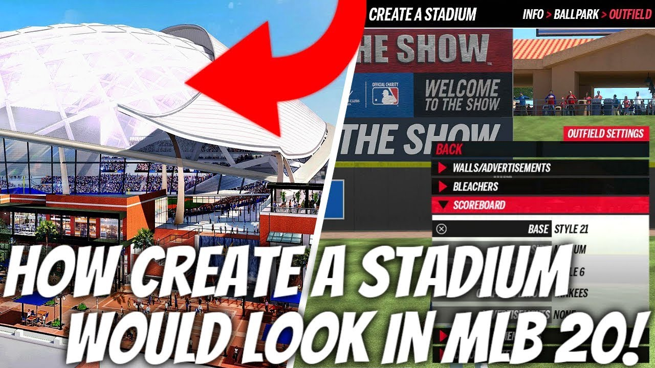 How Create A Stadium Could Look In MLB The Show 20! Great New Features For MLB 20