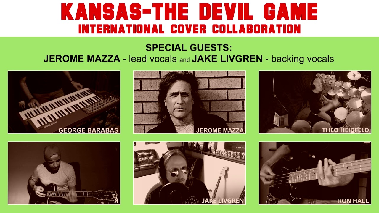 The Devil Game By Kansas International Cover Collaboration Feat Jerome Mazza And Jake Livgren Youtube