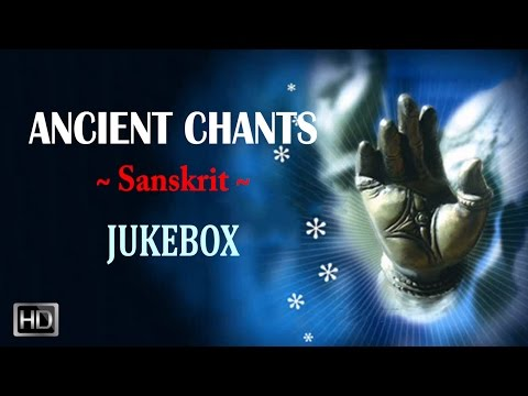 Ancient Chants - Hindu Sanskrit Mantras for Good Health - Jukebox