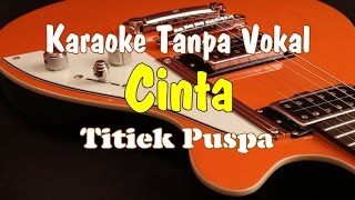 Karaoke Titiek Puspa - Cinta MP3