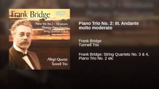 Piano Trio No. 2: III. Andante molto moderato