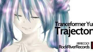 【Album】 Trajectory feat. Tranceformer Yuno 【Crossfade PV】