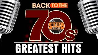 70s Greatest Hits   Best Oldies Songs Of 1970s   Greatest 70s Music   Oldies But Goodies #2