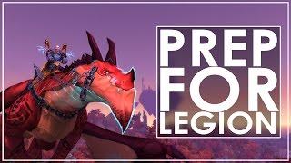 12 Ways To Prepare For World of Warcraft: Legion