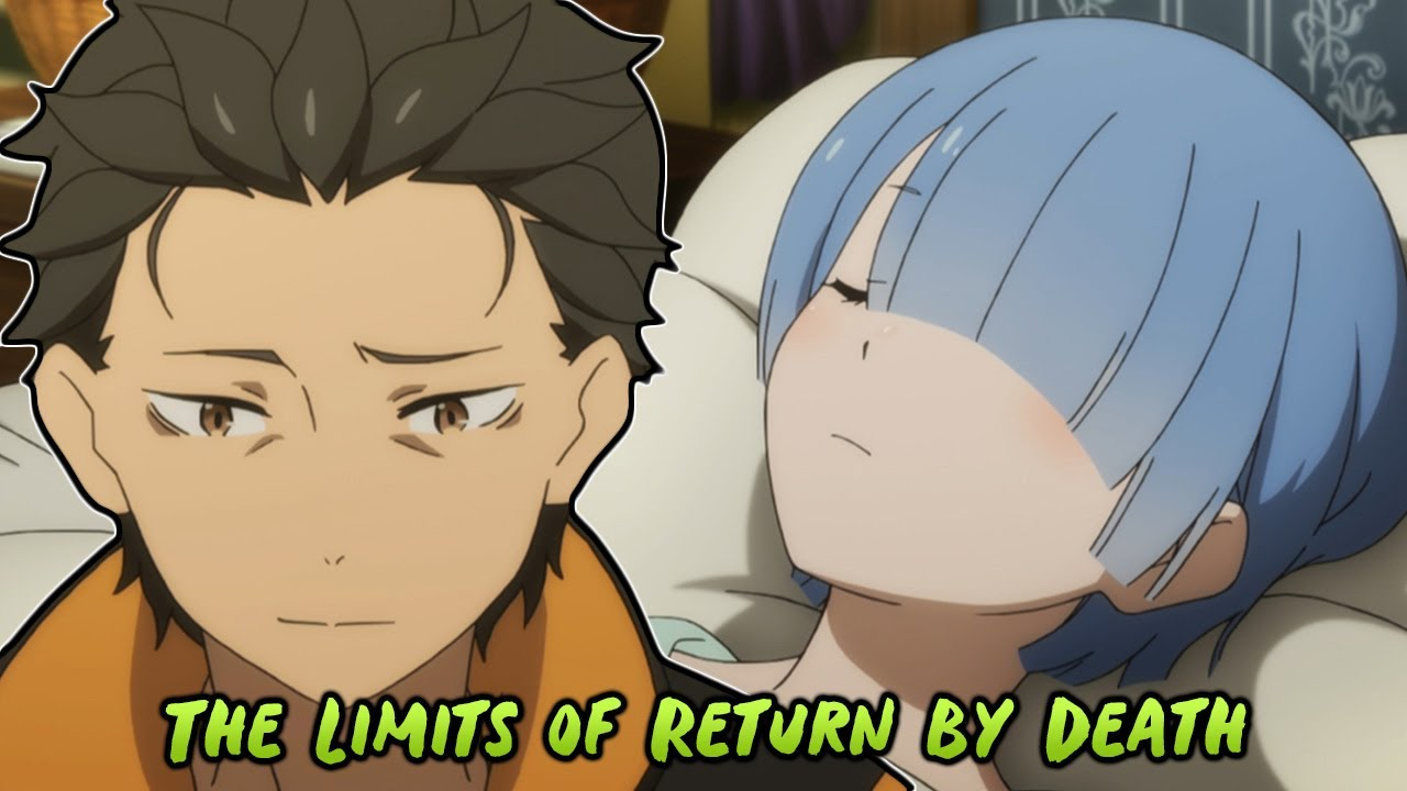 The Limits of Return By Death... Re Zero Starting Life in Another World Season 2 Episode 1
