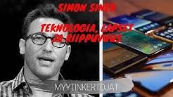 Simon Sinek - Teknologia, lapset ja riippuvuus