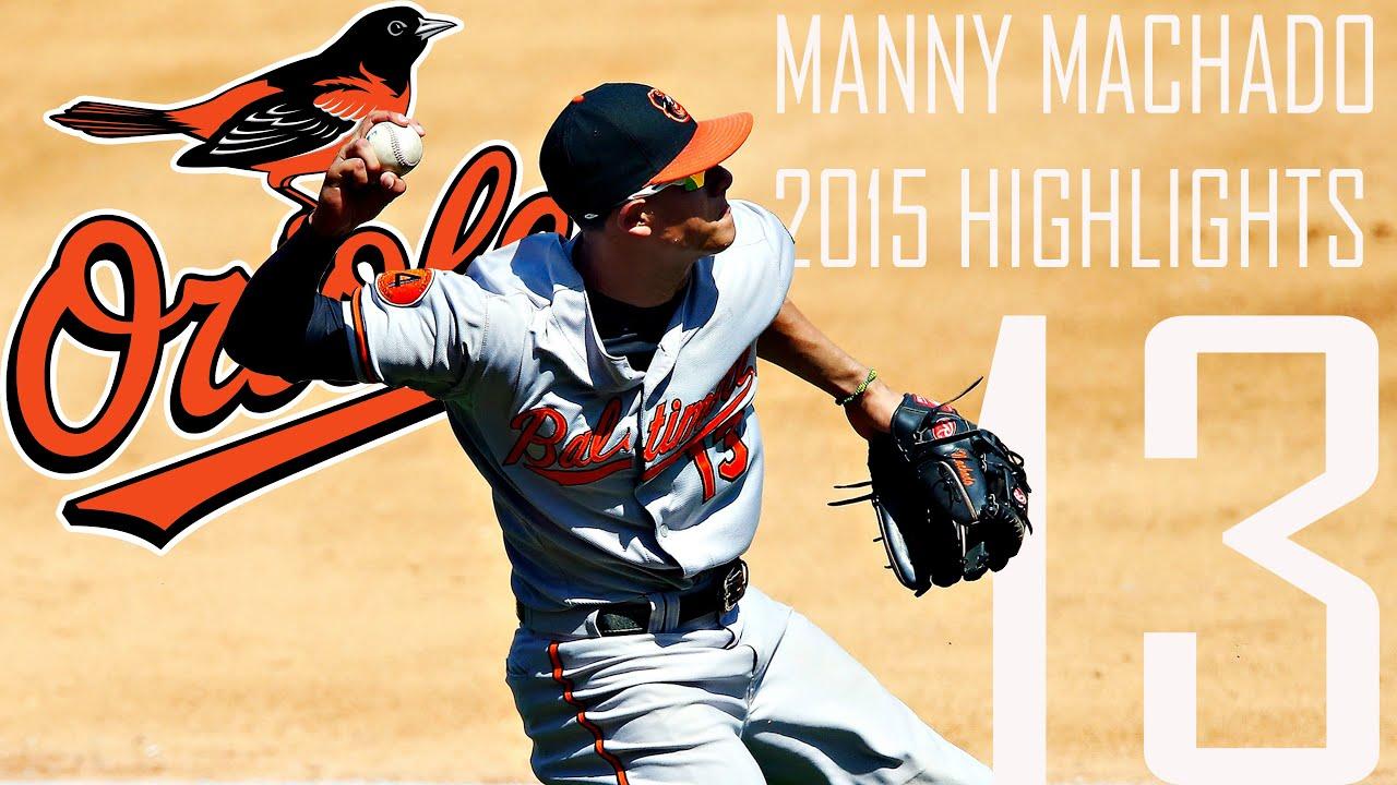 Manny Machado | Baltimore Orioles | 2015 Highlights Mix ...