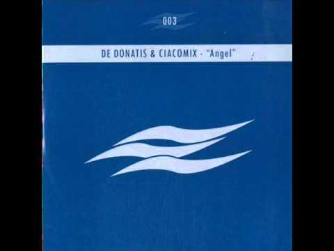 De Donatis & Ciacomix - Angel (Ciacomix Club Dub) [B1]