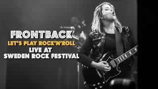 Frontback - Let's Play Rock'N'Roll [Live at Sweden Rock Festival 2018-06-07]