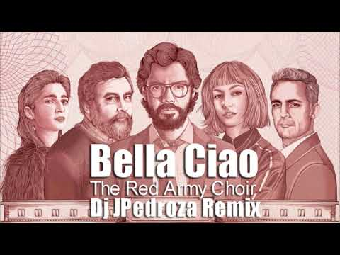 The Red Army Choir- Bella Ciao (Dj JPedroza Remix)