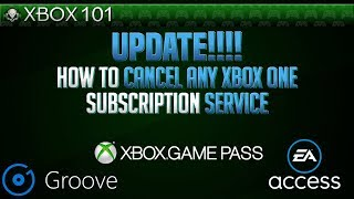 Update!!! - How To Cancel Any Type of Xbox One Subscription Service