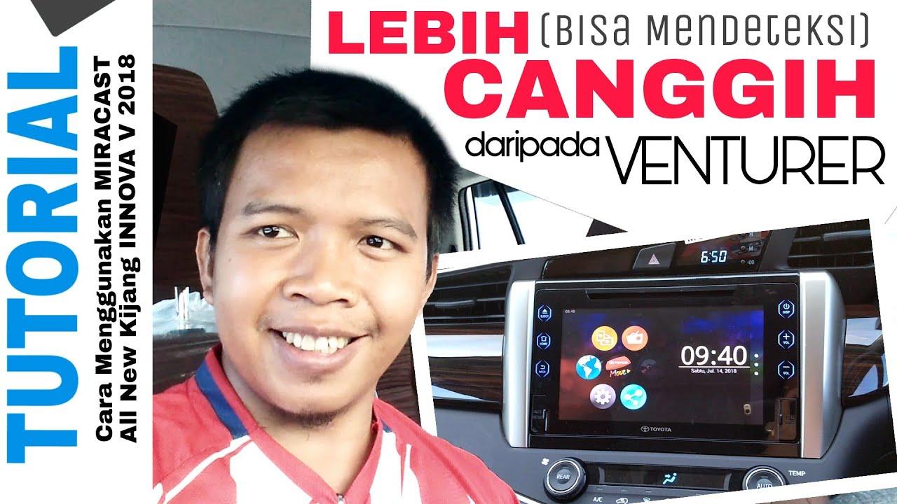 cara pengoperasian audio all new kijang innova oli tutorial fitur miracast canggih v 2018 toyota auto2000 bjm dealer resmi banjarmasin