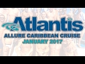 Atlantis Allure of the Seas Caribbean Cruise - January 2017