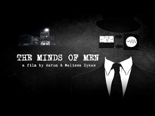 The Minds of Men | Official Trailer | Documentary by Aaron & Melissa Dykes