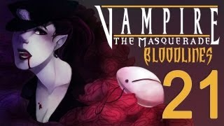 Cry Plays: Vampire: The Masquerade - Bloodlines [P21]