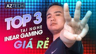 TOP 3 TAI NGHE GAMING IN-EAR DƯỚI 1 TRIỆU