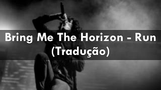 vuclip Bring Me The Horizon - Run (Tradução)