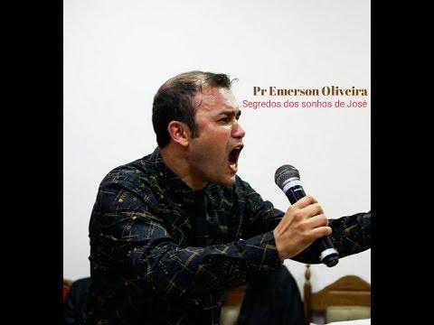 "Pr Emerson Oira ""Mistérios do Sonho de José"""