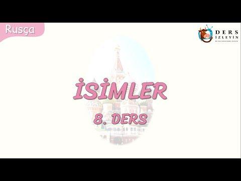 İSİMLER 8.DERS (RUSÇA)