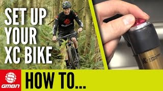 How To Set Up Your Cross Country Bike | Mountain Bike Maintenance